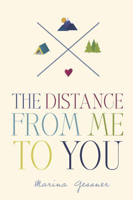 The Distance from Me to You - Nina de Gramont