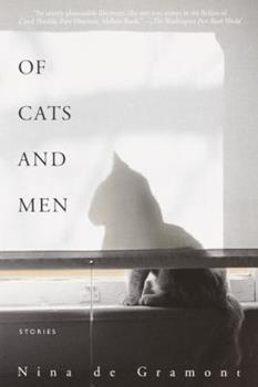 Of Cats and Men - Nina de Gramont